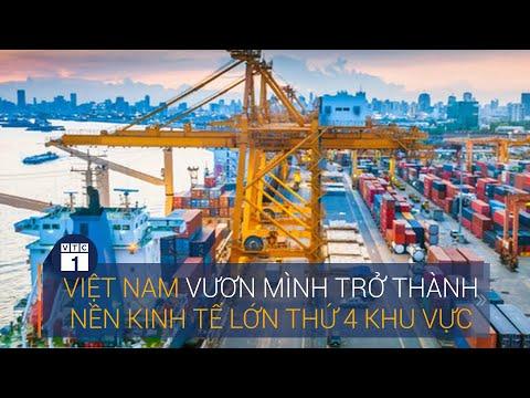 Vượt bão Covid-19, Việt Nam trở thành nền kinh tế lớn thứ 4 Đông Nam Á