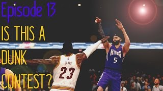 getlinkyoutube.com-NBA Live 16 Rising Star Episode 13: IS THIS A DUNK CONTEST?