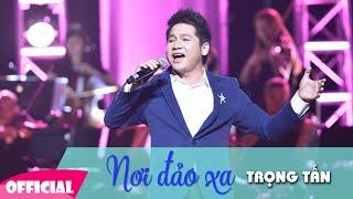 getlinkyoutube.com-Nơi Đảo Xa Karaoke - Trọng Tấn   Liveshow Đêm Nhạc Trọng Tấn   FULL HD 1080p