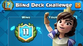 getlinkyoutube.com-12 WINS BLIND DECK CHALLENGE? | Clash Royale | Funny Random Decks