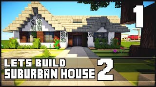 getlinkyoutube.com-Minecraft Let's Build: Small Suburban House 2 - Part 1