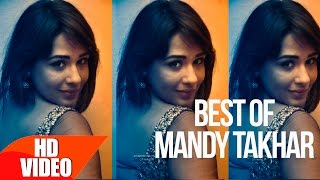 Best Of Mandy Takhar   Part 2   Video Jukebox   Punjabi Song Collection   Speed Records
