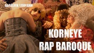 Korneye Rap Baroque