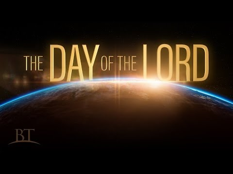 Beyond Today -- The Day of the Lord