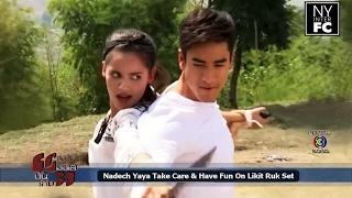 getlinkyoutube.com-[ENG SUB] Nadech Yaya Take Care Each Other & Have Fun On Likit Ruk Set | MMBT 13/02/17