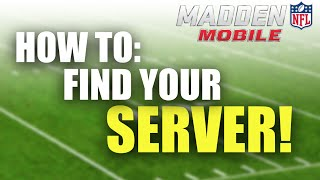 getlinkyoutube.com-HOW TO FIND YOUR SERVER/AUCTION HOUSE! - Madden Mobile 16