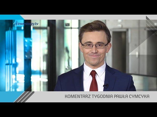 Paweł Cymcyk, #40 KOMENTARZ TYGODNIA (14.10.2016)