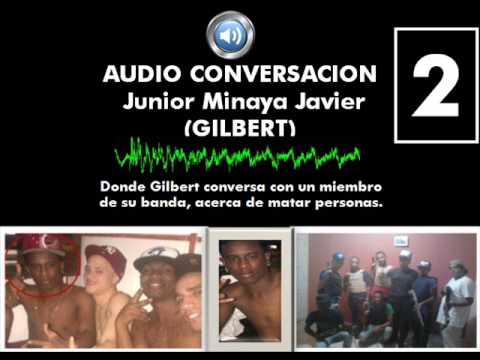Audio conversación 2 Junior Minaya Javier (Gilbert)