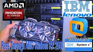 getlinkyoutube.com-Trying to Pass through AMD Radeon R7 260x to ESXi 6.0 - 202
