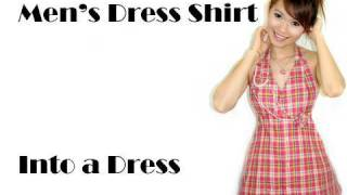 getlinkyoutube.com-Men's Dress Shirt Into a Dress
