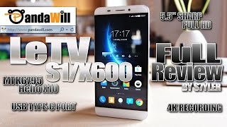 getlinkyoutube.com-LeTV One/X600 (In-depth Review) MTK6795 Helio X10, USB Type-C, 4K Rec, 3GB RAM, Full HD, IR Remote