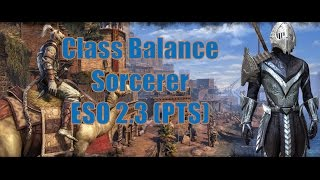 getlinkyoutube.com-Class Balance Sorcerer Update with Thieves Guild 2.3