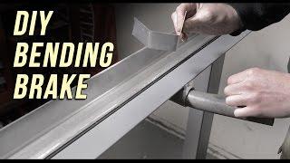 How to make a DIY Sheet Metal Bending Brake