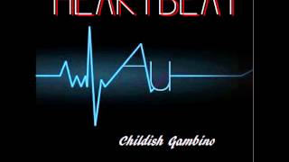 getlinkyoutube.com-Childish Gambino- Heartbeat (Explicit)+(Lyrics) HD
