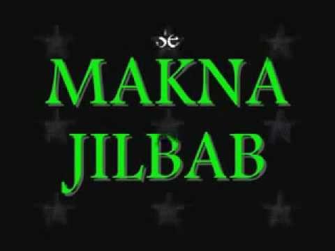 Hukum Jilbab, Makna Jilbab, Serta Ancaman Bagi wanita yang tidak berjilbab