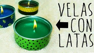 getlinkyoutube.com-VELAS CON LATAS - CANDLES WITH ALUMINUM CANS