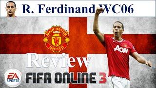 getlinkyoutube.com-I Love FO3 | Rio Ferdinand WC06 Review | Đánh Giá Rio Ferdinand WC 06 Fifa Online 3