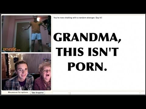 ON OMEGLE WITH MY GRANDMA