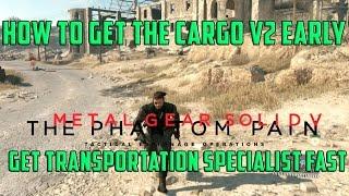 getlinkyoutube.com-Metal Gear Solid 5 - Get The Transportation Specialist Fast & EARLY - Fulton Lift Trucks & Cargo
