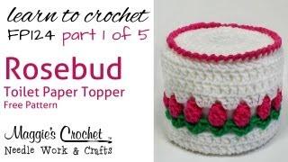 getlinkyoutube.com-Crochet Rosebud Toilet Paper Topper Part 1 of 5 - Pattern # FP124