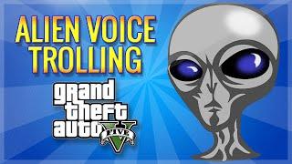 getlinkyoutube.com-GTA 5 ALIEN TROLL!! (Voice Trolling, Mod Menu, Flying Cars & More!)