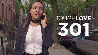 Tough Love | Season 3, Episode 1