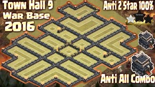 getlinkyoutube.com-Coc Th9 Best War Base Anti 2 star 100%. New Update Town Hall 9 Clash of Clans 2016.