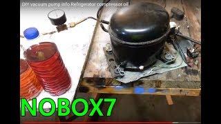 getlinkyoutube.com-DIY  vacuum pump info Refrigerator compressor oil