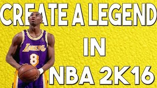 NBA 2K16 | HOW TO PLAY CREATE A LEGEND IN NBA 2K16!