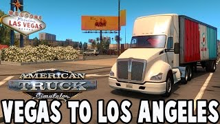 getlinkyoutube.com-American Truck Simulator Gameplay - LAS VEGAS to LOS ANGELES w/ Logitech G27 Wheel