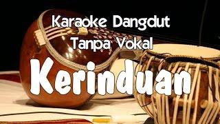 getlinkyoutube.com-Karaoke - Kerinduan (Dangdut)