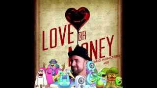 getlinkyoutube.com-Love Or Money (And Monsters Mix) - Kristian Bush VS My Singing Monsters