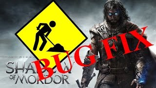 Middle Earth: Shadow Of Mordor - Bug Fix - PC