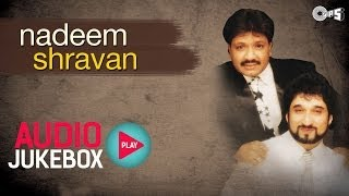 getlinkyoutube.com-Nadeem Shravan Superhit Song Collection - Audio Jukebox