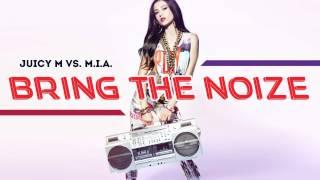 getlinkyoutube.com-Juicy M vs. M.I.A. - Bring The Noize (Original Mix)