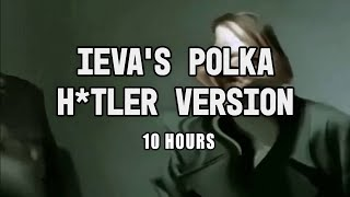 getlinkyoutube.com-Ieva's Polka Hitler Version 10 Hours