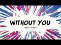 Avicii ‒ Without You Lyrics  Lyric Video ft. Sandro Cavazza
