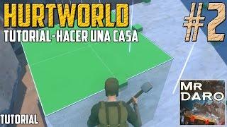 getlinkyoutube.com-#2-HURTWORLD-Hacer una casa-Tutorial-En Español