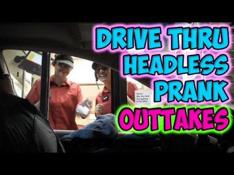 Drive Thru Headless Prank Outtakes