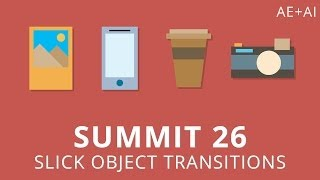 getlinkyoutube.com-Summit 26 - Slick Object Transitions - After Effects