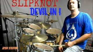 SLIPKNOT - Devil In I - Drum Cover
