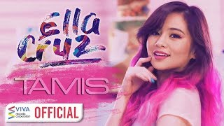 getlinkyoutube.com-Ella Cruz - Tamis [Official Music Video]