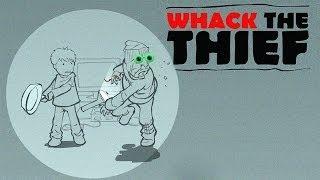 getlinkyoutube.com-WHACK THE THIEF