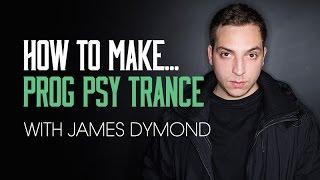 getlinkyoutube.com-How To Make Progressive Psy Trance James Dymond - The Bass