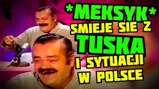 getlinkyoutube.com-Meksyk śmieje się z Tuska i sytuacji w Polsce