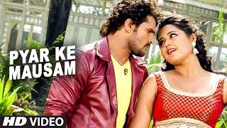 getlinkyoutube.com-Full Video - Pyar Ke Mausam [ Hot Bhojpuri  ] Jaaneman - Khesari Lal Yadav & Kajal  Radhwani
