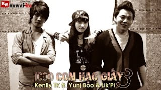 getlinkyoutube.com-1000 Con Hạc Giấy (Part 3) - Kenlly TK ft. YunjBoo & Lik'Pi [ Video Lyrics ]