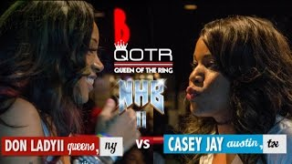 DON LADYII vs CASEY JAY QOTR presented by BABS BUNNY & VAGUE