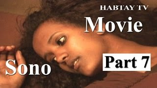 New Eritrean Movie 2016 - Sono -- Part 7