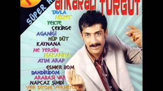 Ankarali  Turgut  –  Esmer Bom şarkısı mp3 dinle